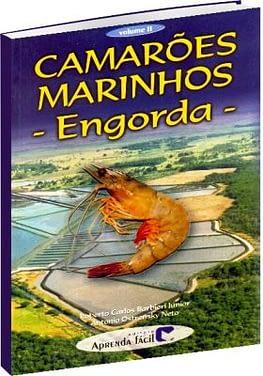 2002 – Camarões Marinhos. Vol. II – Engorda.