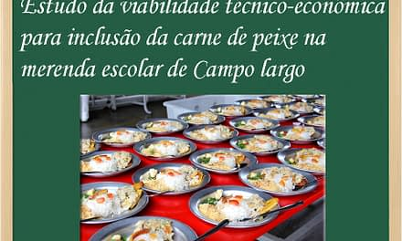 Estudo de viabilidade do peixe na merenda em Campo Largo