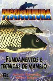 1998 – Piscicultura: fundamentos e técnicas de manejo.