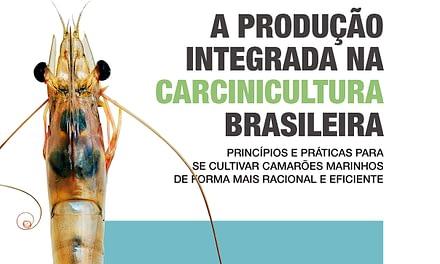 A produção Integrada na Aquicultura Brasileira: Vol. 2