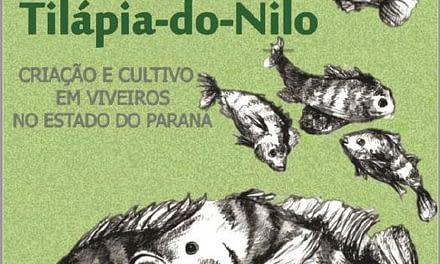Tilápia do Nilo: Criação e cultivo em viveiros no estado do Paraná